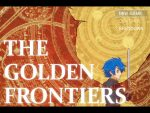 「THE GOLDEN FRONTIERS:序幕」の紹介とSSG