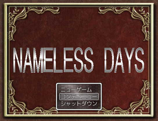 NAMELESS DAYS